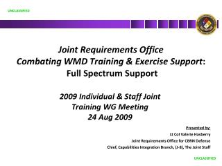 Joint Requirements Office Combating WMD Training & Exercise Support :  Full Spectrum Support