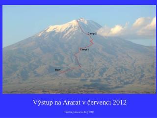 Výstup na Ararat v červenci 2012
