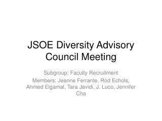 JSOE Diversity Advisory Council Meeting