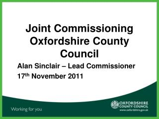 Joint Commissioning  Oxfordshire County Council