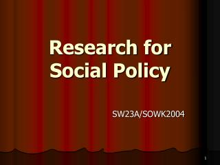 Research for Social Policy