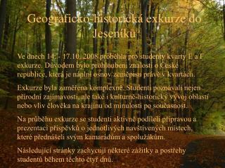 Geograficko-historická exkurze do Jeseníků