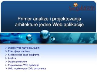 Primer analize  i  projektovanja  arhitekture jedne Web  aplikacije