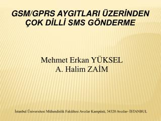 GSM /GPRS  AYGIT LAR I  ÜZERİNDEN  ÇOK DİLLİ SMS GÖNDERME