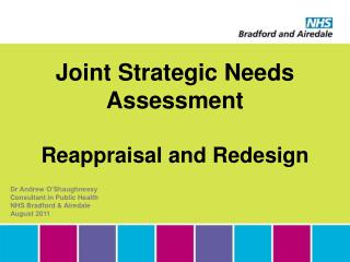 Joint Strategic Needs Assessment Reappraisal and Redesign