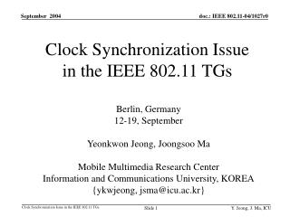 Clock Synchronization Issue  in the IEEE 802.11 TGs
