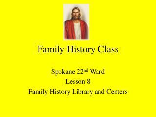 Family History Class