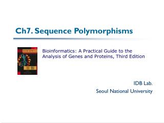 Ch7. Sequence Polymorphisms