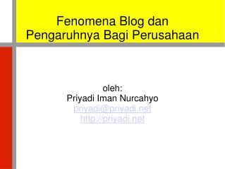 Fenomena Blog dan Pengaruhnya Bagi Perusahaan