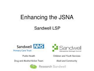 Enhancing the JSNA