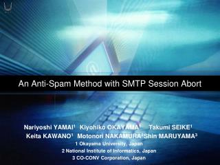 An Anti-Spam Method with SMTP Session Abort