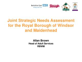 Joint Strategic Needs Assessment for the Royal Borough of Windsor and Maidenhead