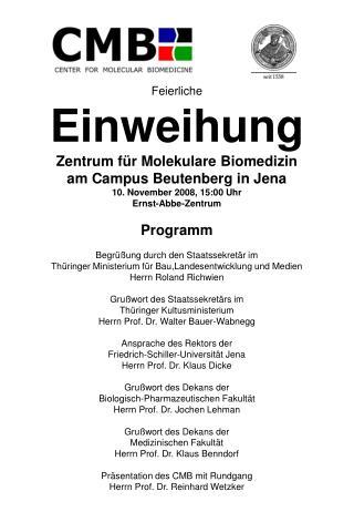 Feierliche Einweihung Zentrum für Molekulare Biomedizin am Campus Beutenberg in Jena