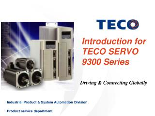 Introduction for TECO SERVO 9300 Series