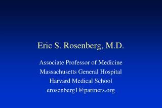 Eric S. Rosenberg, M.D.
