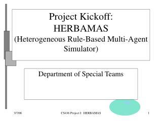 Project Kickoff: HERBAMAS (Heterogeneous Rule-Based Multi-Agent Simulator)