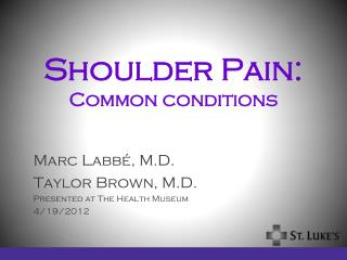 Shoulder Pain: Common conditions