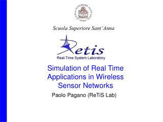 Simulation of Real Time  Applications in Wireless Sensor Networks