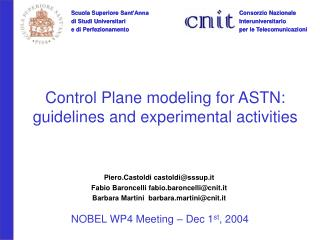 Control Plane modeling for ASTN: guidelines and experimental activities