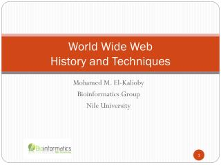 World Wide Web  History and Techniques