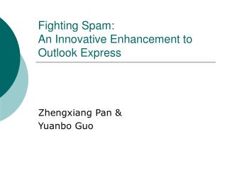 Fighting Spam: