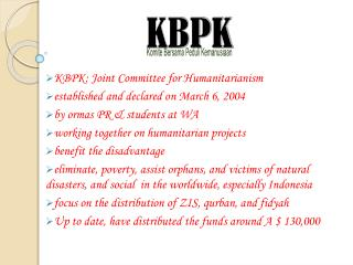 KBPK: Joint Committee for Humanitarianism  established and declared on March 6, 2004