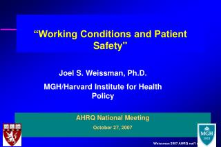 """Working Conditions and Patient Safety"""