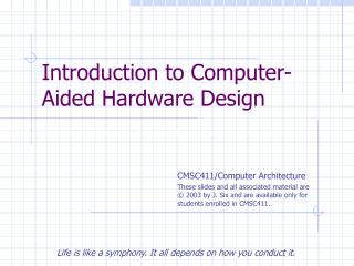 Introduction to Computer-Aided Hardware Design
