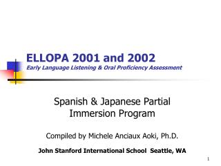 ELLOPA 2001 and 2002 Early Language Listening & Oral Proficiency Assessment