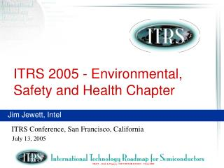 ITRS 2005 - Environmental, Safety and Health Chapter