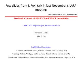 Few slides from J. Fox' talk in last November's LARP meeting