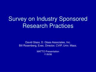 Survey on Industry Sponsored Research Practices