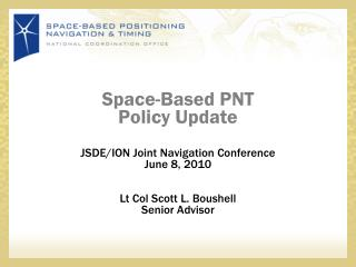 Space-Based PNT Policy Update