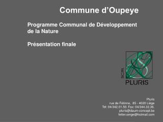 Pluris rue de F tinne,  85 - 4020 Li ge Tel: 04