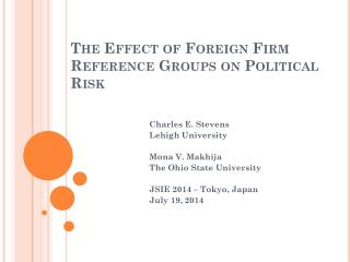 The Effect of Foreign Firm Reference Groups on Political Risk