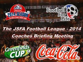 The JSFA Football League - 2014