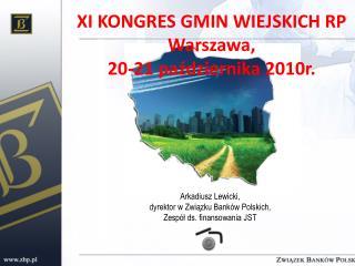Arkadiusz Lewicki,  dyrektor w Związku Banków Polskich, Zespół ds. finansowania JST