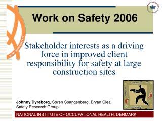 Work on Safety 2006