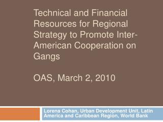 Lorena  Cohan ,  Urban Development Unit ,  Latin America  and  Caribbean Region ,  World  Bank