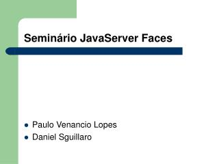 Seminário JavaServer Faces