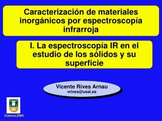 I. La espectroscop a IR en el estudio de los s lidos y su superficie
