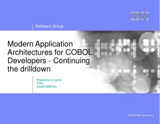 Modern Application Architectures for COBOL Developers - Continuing the drilldown