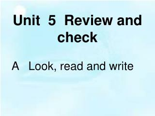 Unit  5  Review and check