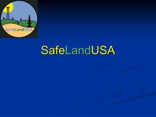 Safe Land USA