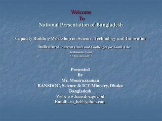 Welcome  To National Presentation of Bangladesh