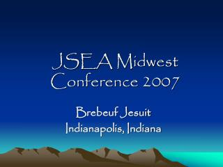 JSEA Midwest Conference 2007