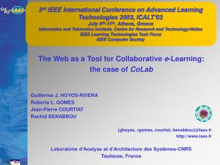 The Web as a Tool for Collaborative  e -Learning: the case of  CoLab Guillermo J. HOYOS-RIVERA