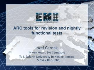 ARC  tools for revision and nightly functional tests