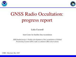 GNSS Radio Occultation: progress report
