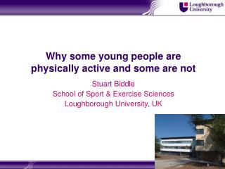 Why some young people are physically active and some are not